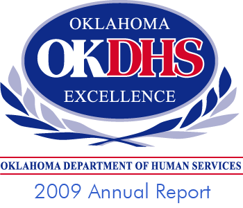 OKDHS: Oklahoma Department of Human Services 2009 Annual Report